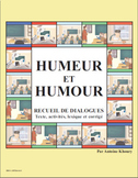 HUMEUR ET HUMOUR: Dialogues that will engage the parents i
