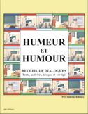 HUMEUR ET HUMOUR: 5 Dialogues