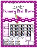 Humming Bird Themed Calendar Set