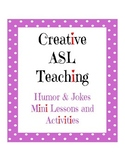 Humor and Jokes Mini Unit - ASL Lesson