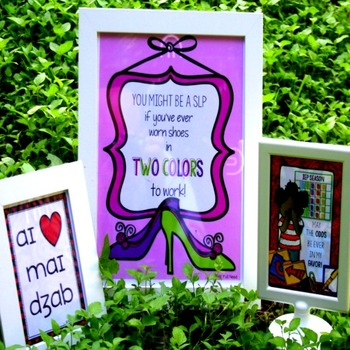 Humorous Signs for SLPs: Big Version