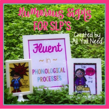 Humorous Signs for SLPs