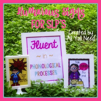 Humorous Signs for SLPs: Smaller Version