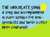 Humorous chocolate song for non- music specialists/special