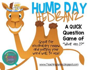 Hump Day Hedbanz Game - Review Vocabulary and Bring Word W