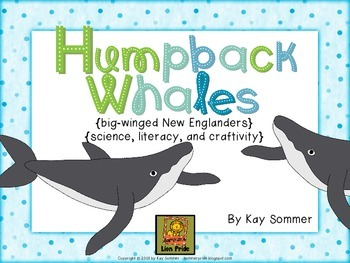 Humpback Whales {science, literacy, and craftivity}