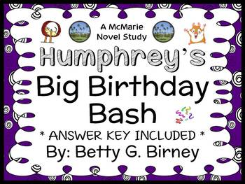 Humphrey's Big Birthday Bash (Betty G. Birney) Novel Study / Comprehension