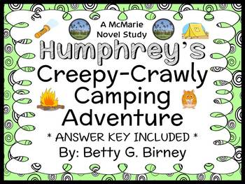 Humphrey's Creepy-Crawly Camping Adventure (Birney) Novel Study / Comprehension