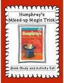 Humphrey's Mixed-Up Magic Trick Book Study and Activity Set