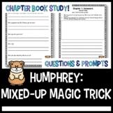 Humphrey's Mixed Up Magic Trick: Comprehension Questions a