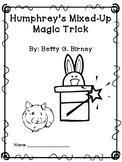 Humphrey's Mixed-Up Magic Trick Comprehension Unit