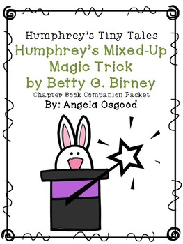 Humphrey's Mixed-Up Magic Trick Companion Packet