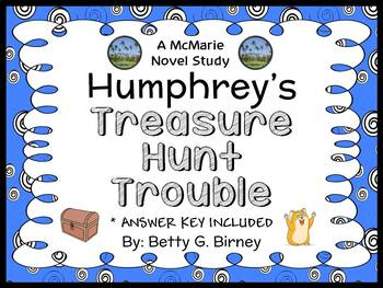 Humphrey's Treasure Hunt Trouble (Betty G. Birney) Novel Study / Comprehension