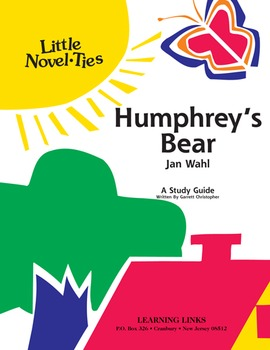 Humphrey's Bear - Little Novel-Ties Study Guide