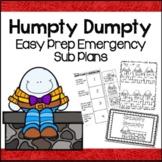 Sub Plans for Humpty Dumpty (Kindergarten Sub Plans)
