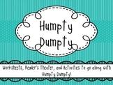 Humpty Dumpty - Activity Packet / Reader's Theater