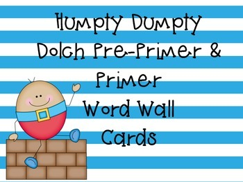 Humpty Dumpty Dolch Pre-Primer and Primer Word Cards