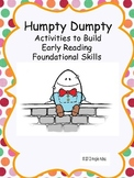 Nursery Rhymes: Humpty Dumpty Kit- Reading Foundational Skills Activities