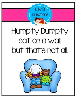 Humpty Dumpty Sat On A Wall, But That's Not All.