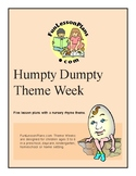 Humpty Dumpty Theme Week