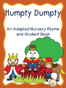 Humpty Dumpty an Adapted Nursery Rhyme and Student Book