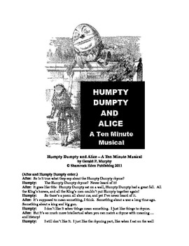 Humpty Dumpty and Alice - A Ten Minute Musical