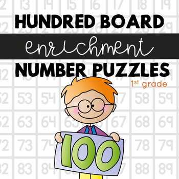 Hundred Board Number Puzzles! Math Enrichment Activities (1st grade)