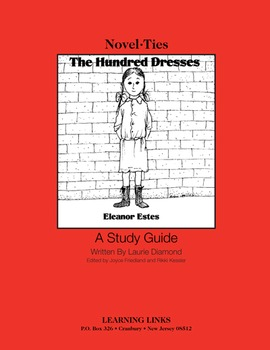 Hundred Dresses - Novel-Ties Study Guide