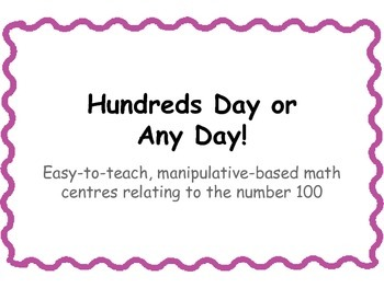 Hundreds Day or Any Day Center Activities