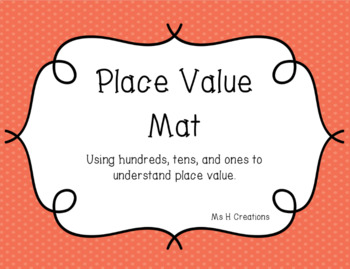 Hundreds Place Value Mat with Manipulatives