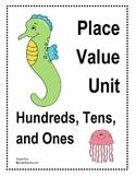 Hundreds Place Value Unit - Sea Life Theme