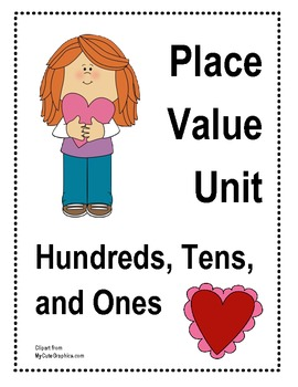 Hundreds Place Value Unit - Valentine's Day Theme
