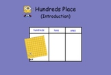 Hundreds Place (introduction to) - Flipped Classroom