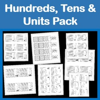 Hundreds Tens and Units Worksheet Pack