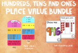 Hundreds, tens and ones place value BUNDLE!
