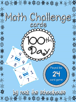 Hundredth (100th) Day Math Challenge Cards