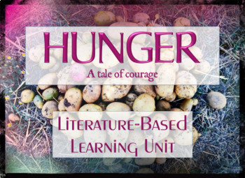 Hunger - Chapter One - A Literature-Based Learning Unit