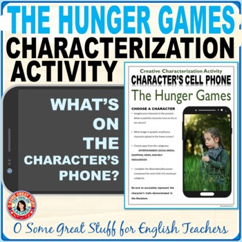 Hunger Games Characterization Cell Phone Activity--Fun and Creative!