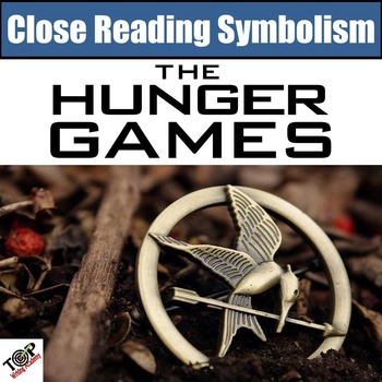 Hunger Games Close Reading Activities Symbolism