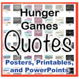 Hunger Games Novel Quotes Posters and Powerpoints