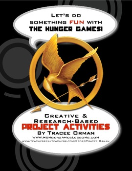 """Hunger Games"" Projects: 40+ Culminating Research & Creative Ideas"