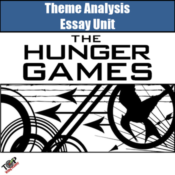 Hunger Games Theme Analysis Writing Lessons