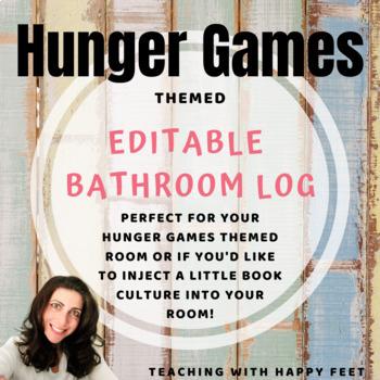Hunger Games Themed Bathroom Log: Editable