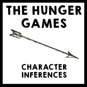 Hunger Games Character Inferences Analysis By Erika Forth Tpt