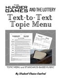 Hunger Games and The Lottery Text-To-Text Topic Menu - Gifted / Differentiation