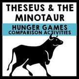 Hunger Games vs. Theseus and the Minotaur Lesson ~ Analysis & Activities