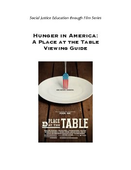 Hunger in America:  A Place at the Table Viewing Guide