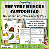 The Very Hungry Caterpillar Noun and Adjectives Pack with Activities and Games