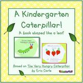 A Caterpillar In Kindergarten!