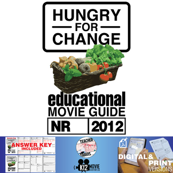 Hungry For Change Documentary Movie Guide | Questions | Worksheet (2012)